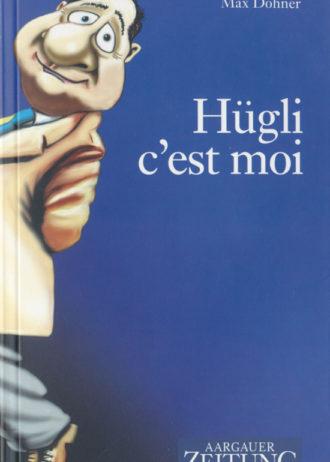 huegli_cest_moi_buch